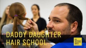 Daddy-Daughter-Hair-School-60-Second-Docs